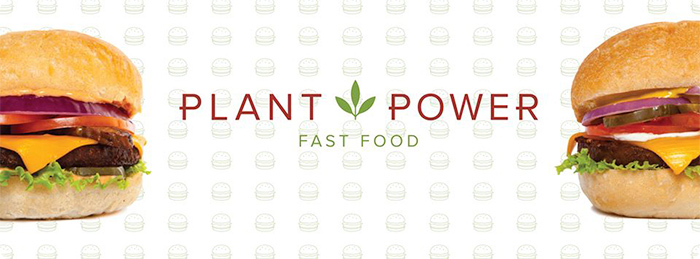 PLANT POWER FAST FOOD BRINGS HEALTHY VEGAN FAST FOOD TO SOUTHERN CALIFORNIA